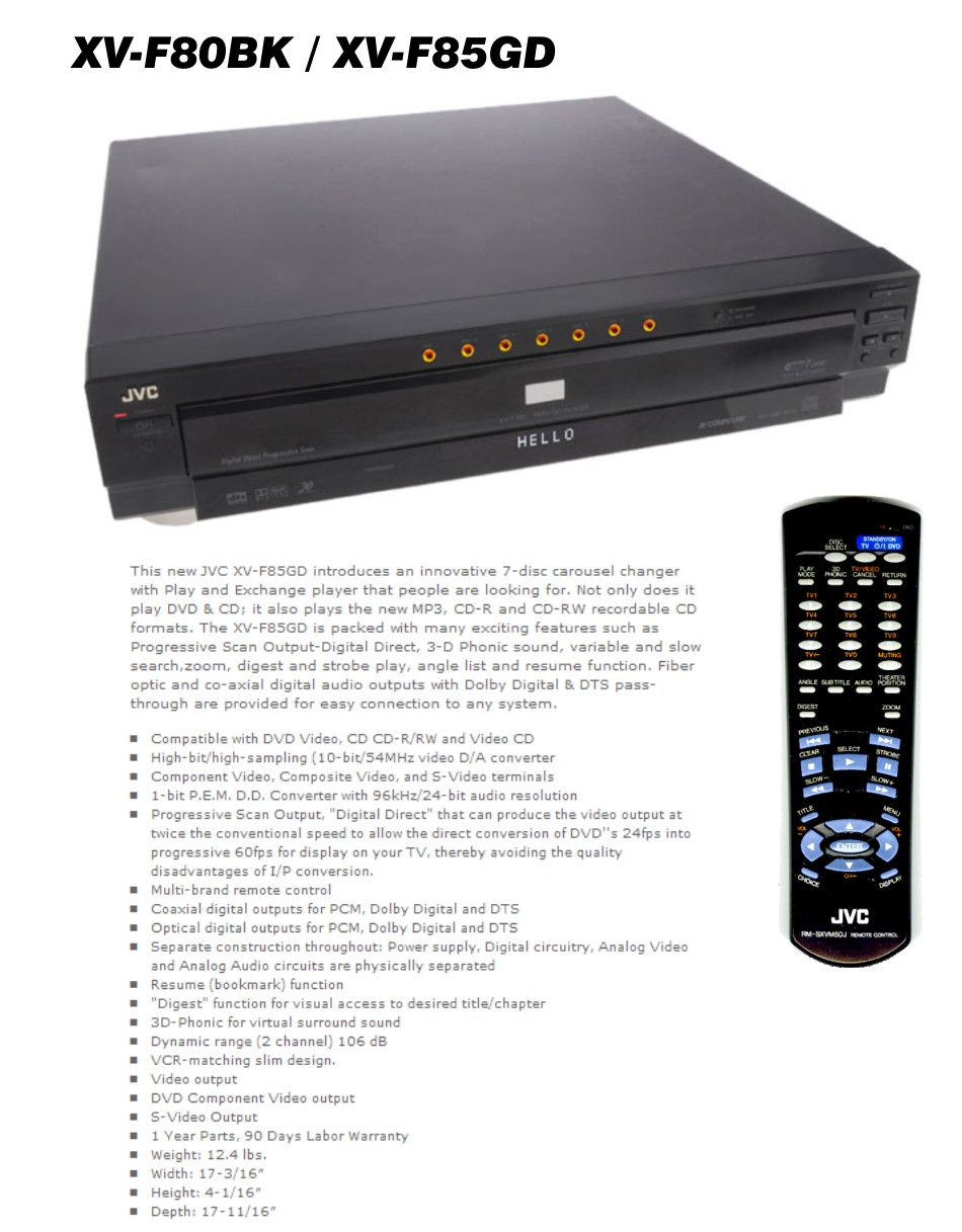 Seven disc DVD R / CD R/RW changer — Coaxial and digital outputs — Resume  function and 3D Phonic — Multi-brand remote control — AV COMPU LINK